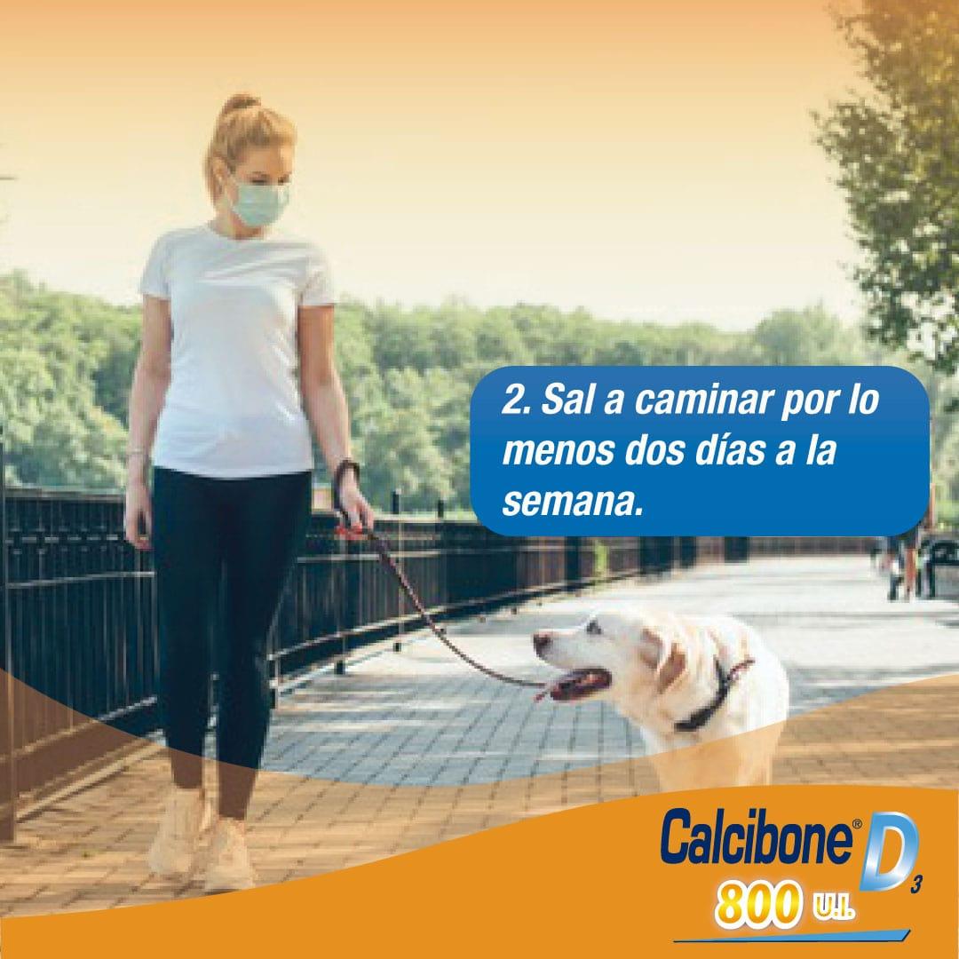 2.Sal a caminar por lo menos dos día a la semana - Calcibone D