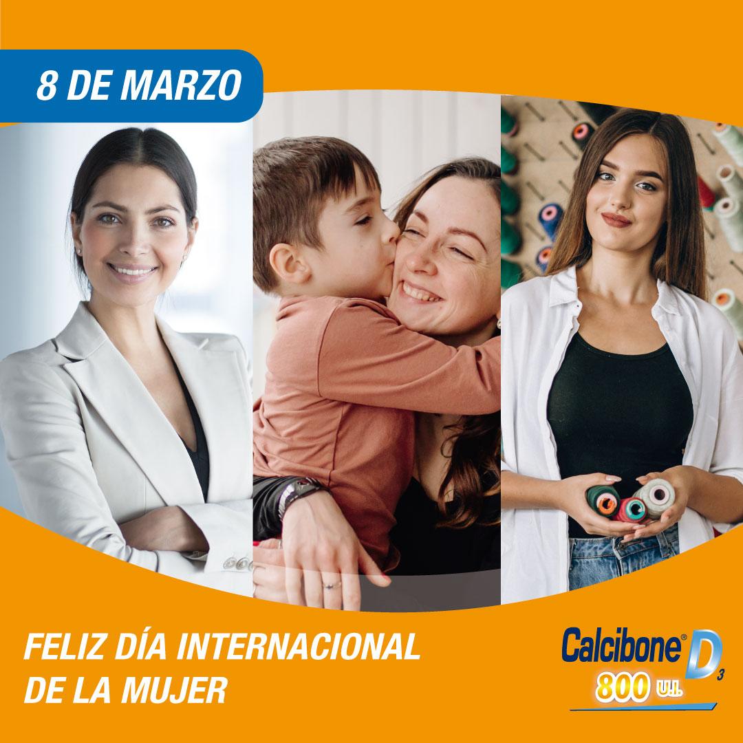 Feliz día internacional de la mujer - Calcibone D